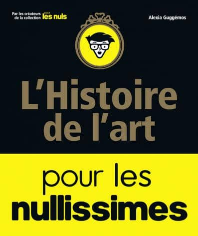 """Couverture du livre """"L'Histoire de l'art pour les nullissimes"""" de Guggemos"""
